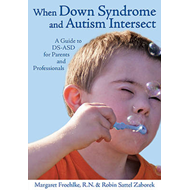 When Down Syndrome & Autism Intersect (BOK)