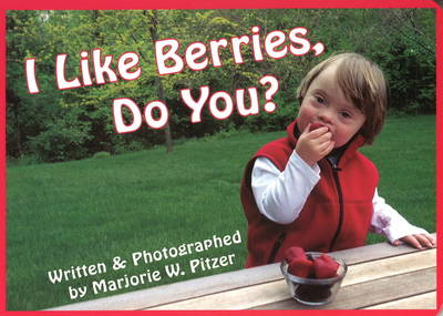 I Like Berries, Do You? (BOK)