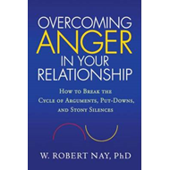 Overcoming Anger in Your Relationship (BOK)