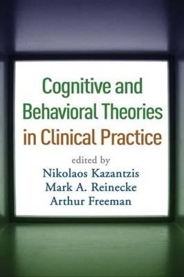 Cognitive and Behavioral Theories in Clinical Practice (BOK)