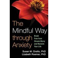 Mindful Way Through Anxiety (BOK)