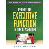 Promoting Executive Function in the Classroom (BOK)