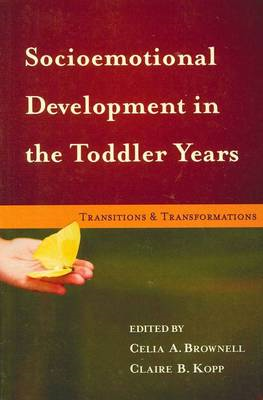Socioemotional Development in the Toddler Years: Transitions and Transformations (BOK)