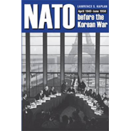 NATO Before the Korean War: April 1949-June 1950 (BOK)