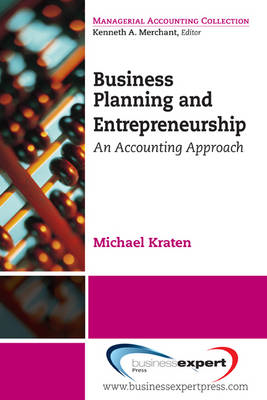 Business Planning and Entrepreneurship: An Accounting Approach (BOK)
