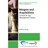 Mergers and Acquisitions: Turmoil in Top Management Teams (BOK)