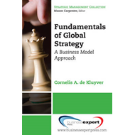 Fundamentals of Global Strategy: A Business Model Approach (BOK)