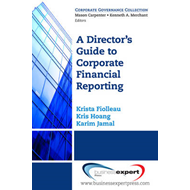 A Director's Guide to Corporate Financial Reporting (BOK)