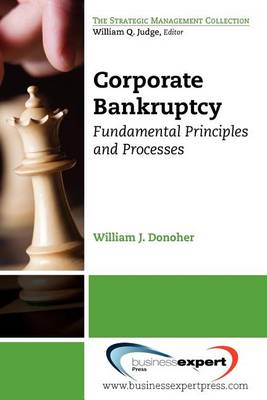 Corporate Bankruptcy: Fundamental Principles and Processes (BOK)