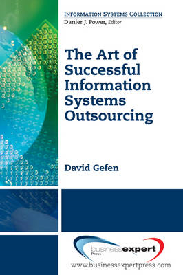The Art of Successful Information Systems Outsourcing (BOK)