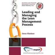 Leading and Managing the Lean Management Process (BOK)