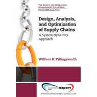 Design, Analysis and Optimization of Supply Chains: a System Dynamics Approach (BOK)