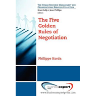 The Five Golden Rules of Negotiation (BOK)