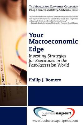 Your Macroeconomic Edge: Investing Strategies for the Post-Recession World (BOK)