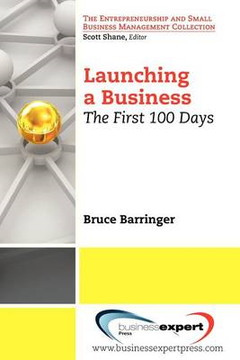 Launching a Business: The First 100 Days (BOK)