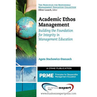 Academic Ethos Management: Building the Foundation for Integrity in Management Education (BOK)
