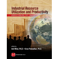 Industrial Resource Utilization and Productivity: Understanding the Linkages (BOK)