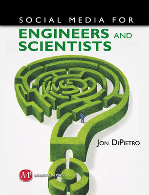 Social Media for Engineers and Scientists (BOK)