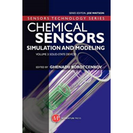 Chemical Sensors: Simulation and Modeling: Volume 3: Solid-State Devices (BOK)