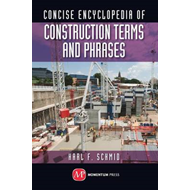 Encyclopedia of Construction Terms and Phrases (BOK)