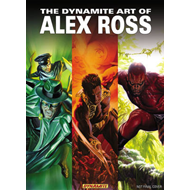 The Dynamite Art of Alex Ross (BOK)