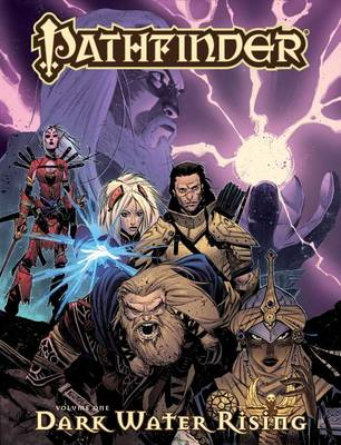 Pathfinder: Volume 1: Dark Waters Rising (BOK)
