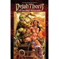 Dejah Thoris and the Green Men of Mars: volume 1 (BOK)