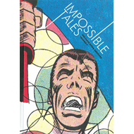 Impossible Tales: Vol. 4: Steve Ditko Archives (BOK)