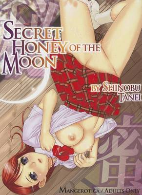 Secret Honey of the Moon (BOK)