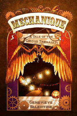 Mechanique: Tale of the Circus Tresaulti (BOK)