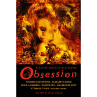 Obsession: Tales of Irresistible Desire (BOK)