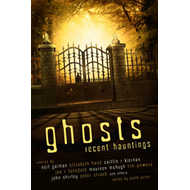 Ghosts: Recent Hauntings (BOK)