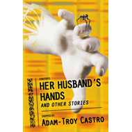 Her Husband's Hands and Other Stories (BOK)