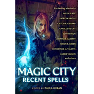 Magic City: Recent spells (BOK)