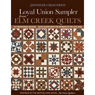Loyal Union Sampler: From Elm Greek Quilts (BOK)