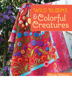 Wild Blooms & Colorful Creatures (BOK)