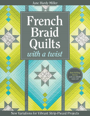 French Braid Quilts with a Twist (BOK)