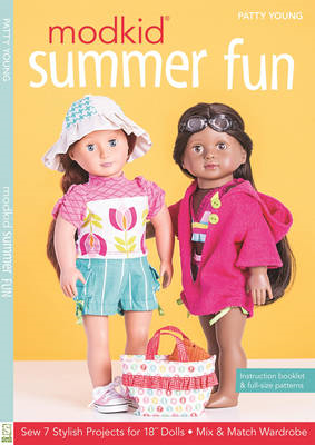 "Modkid Summer Fun: Sew 7 Stylish Projects for 18"" Dolls  -  Mix & Match Wardrobe (BOK)"