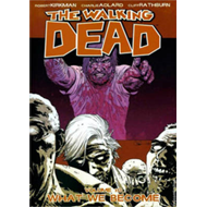 Walking Dead Volume 10: What We Become (BOK)