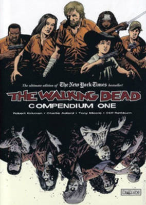 The Walking Dead Compendium: Volume 1 (BOK)