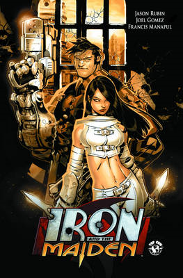 Iron and the Maiden: Vol. 1 (BOK)