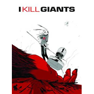 I Kill Giants (BOK)