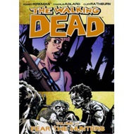 The Walking Dead Volume 11: Fear the Hunters (BOK)