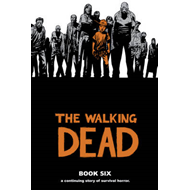 Walking Dead Book 6 (BOK)