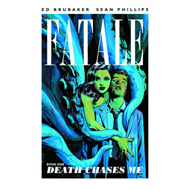 Fatale: Volume 1: Death Chases Me (BOK)