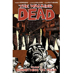 The Walking Dead Volume 17: Something to Fear (BOK)