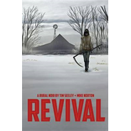 Revival Volume 1: You're Among Friends (BOK)