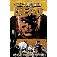 The Walking Dead Volume 18: What Comes After (BOK)