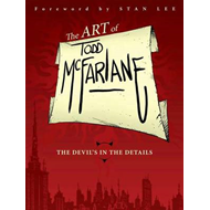 Art of Todd McFarlane: The Devil's in the Details (BOK)