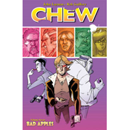 Chew Volume 7: Bad Apples (BOK)